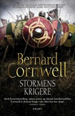"""""""Stormens krigere - historisk roman"""" av Bernard Cornwell"""
