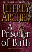 """A prisoner of birth"" av Jeffrey Archer"