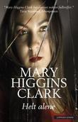 """""""Helt alene"""" av Mary Higgins Clark"""