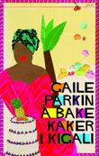 """""""Å bake kaker i Kigali"""" av Gaile Parkin"""