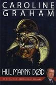 """""""Hul manns død"""" av Caroline Graham"""