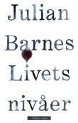 """""""Livets nivåer"""" av Julian Barnes"""