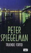 """""""Truende fortid"""" av Peter Spiegelman"""