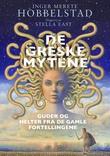 """""""De greske mytene - guder og helter fra de gamle fortellingene"""" av Inger Merete Hobbelstad"""