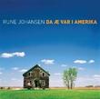 """""""Da æ var i Amerika"""" av Rune Johansen"""