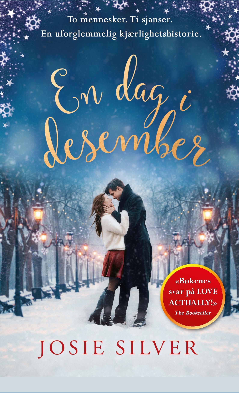 """""""En dag i desember - en julehistorie om kjærlighet"""" av Josie Silver"""