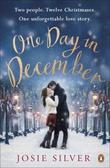 """One day in December - a christmas love story"" av Josie Silver"
