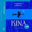 """""""Kina - en reise på livets elv"""" av Torbjørn Færøvik"""