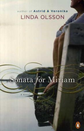 """""""Sonata for Miriam - a novel"""" av Linda Olsson"""