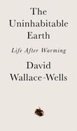 """The uninhabitable earth life after warming"" av David Wallace-Wells"