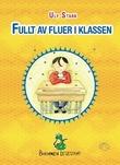 """""""Fullt av fluer i klassen"""" av Ulf Stark"""