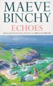 """""""Echoes"""" av Maeve Binchy"""