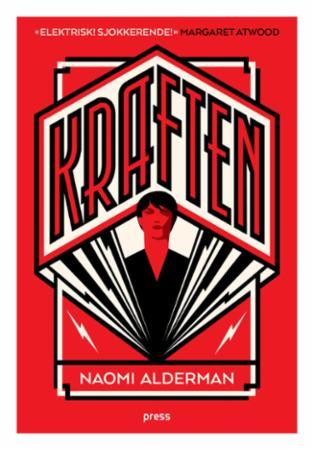 """""""Kraften"""" av Naomi Alderman"""