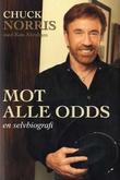 """""""Mot alle odds en selvbiografi"""" av Chuck Norris"""