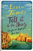"""""""Tell it to the skies"""" av Erica James"""