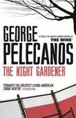 """The night gardener"" av George Pelecanos"