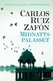 """""""Midnattspalasset"""" av Carlos Ruiz Zafón"""