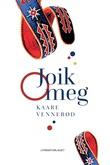 """""""Joik meg"""" av Kaare Vennerød"""