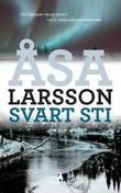 """""""Svart sti"""" av Åsa Larsson"""