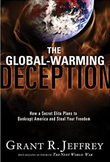 """""""The Global-Warming Deception - How a Secret Elite Plans to Bankrupt America and Steal Your Freedom"""" av Jeffrey R. Grant"""