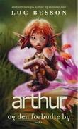 """""""Arthur og den forbudte by - del 2"""" av Luc Besson"""