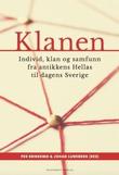 """""""Klanen individ, klan og samfunn fra antikkens Hellas til dagens Sverige"""" av Per Brinkemo"""