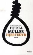 """""""Hjertedyr - roman"""" av Herta Müller"""