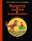 """""""Rødhette og Ulvhild på kjøpesenteret"""" av Unni Lindell"""