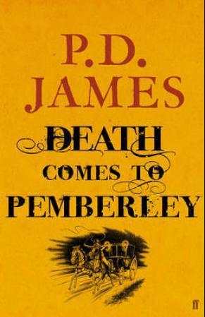 """Death comes to Pemberley"" av P.D. James"