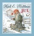 """""""Jul"""" av Kjell E. Midthun"""