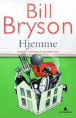 """At home - a short history of private life"" av Bill Bryson"