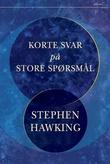 """""""Korte svar på store spørsmål"""" av Stephen Hawking"""
