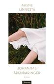 """""""Johannas åpenbaringer - roman"""" av Aasne Linnestå"""