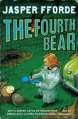 """The Fourth Bear (Nursery Crime Adventures 2)"" av Jasper Fforde"