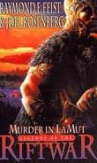 """""""Murder in LaMut - legends of the Riftwar"""" av Raymond E. Feist"""