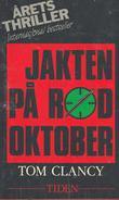 """Jakten på Rød Oktober"" av Tom Clancy"