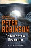 """""""Children of the revolution"""" av Peter Robinson"""