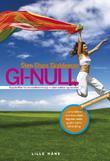 """""""GI-null! - oppskrifter for en slankere kropp - uten sukker og stivelse"""" av Sten Sture Skaldeman"""