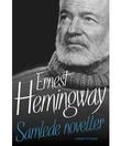 """""""Samlede noveller"""" av Ernest Hemingway"""