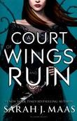 """A court of wings and ruin"" av Sarah J. Maas"