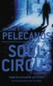 """""""Soul circus a novel"""" av George P. Pelecanos"""