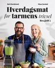 """""""Hverdagsmat for tarmens trivsel - bra godt 2"""" av Berit Nordstrand"""