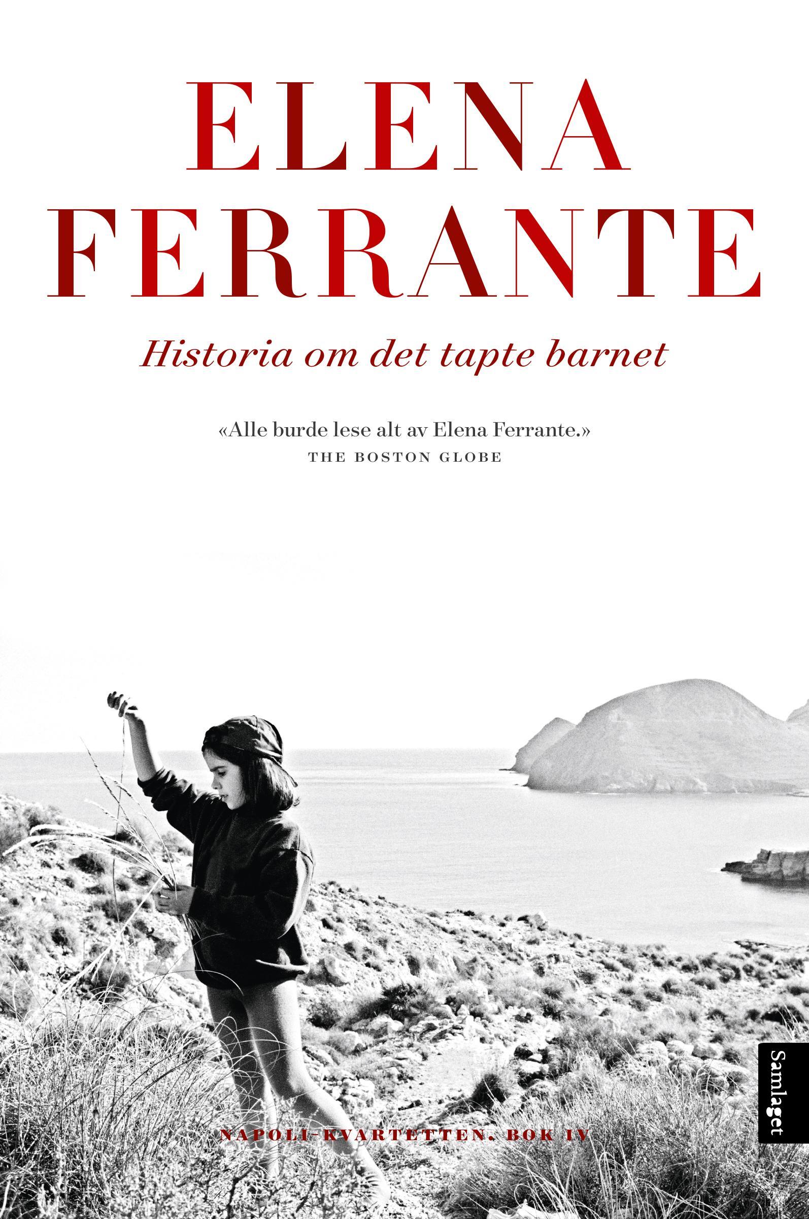 """""""Historia om det tapte barnet - moden alder - alderdom"""" av Elena Ferrante"""