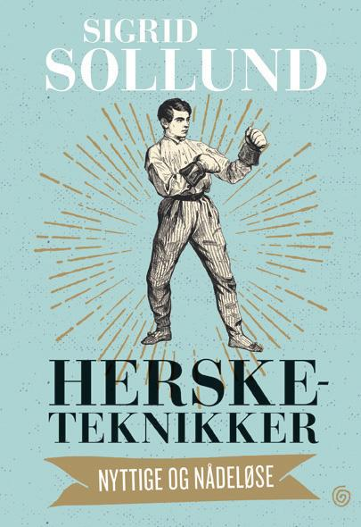 """""""Hersketeknikker - nyttige og nådeløse"""" av Sigrid Sollund"""