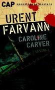 """""""Urent farvann"""" av Caroline Carver"""
