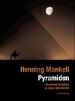 """Pyramiden - kriminalfortelling"" av Henning Mankell"