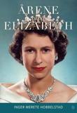 """""""Årene med Elizabeth"""" av Inger Merete Hobbelstad"""