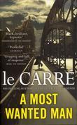 """""""A most wanted man"""" av John Le Carré"""