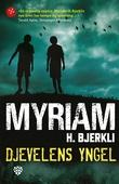 """Djevelens yngel"" av Myriam H. Bjerkli"