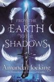 """""""From the earth to the shadows"""" av Amanda Hocking"""